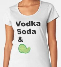 Vodka Soda & Lime Premium Scoop T-Shirt