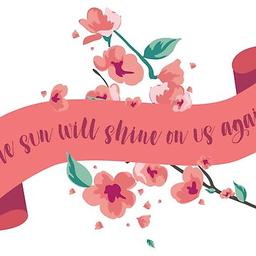 The sun will shine on us again by Littlezilla