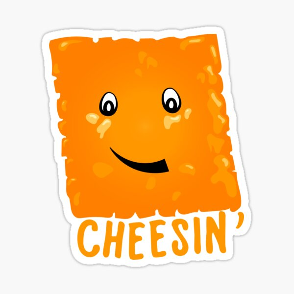 Cheesin' Sticker