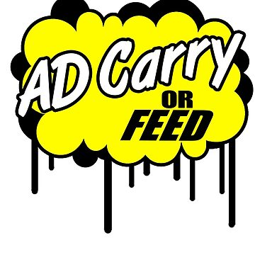 League of Legends: AD Carry or Feed by ruckus666
