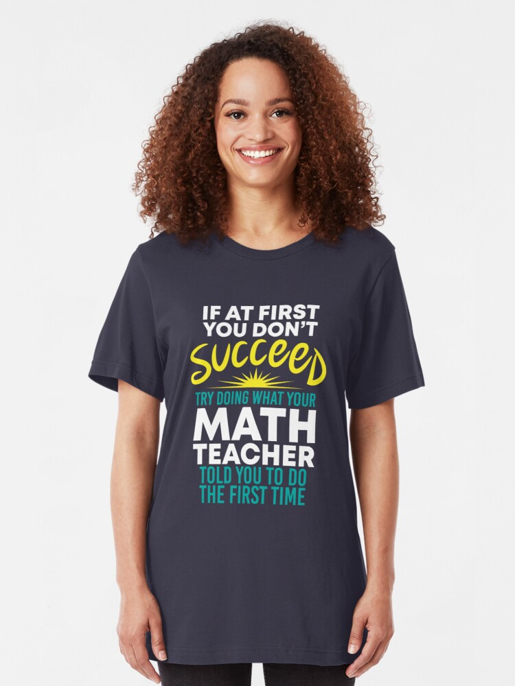 Alternative Ansicht von If At First You Dont Succeed - Funny Teacher Gift Slim Fit T-Shirt