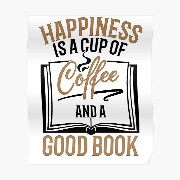 Savvy Turtle Reading Design for Women Happiness Is Coffee and Good Book Poster