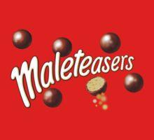 Maleteasers
