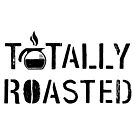 Totally Roasted BLK by GoodPotGoodLife