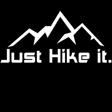 Just hike it by zenclouds