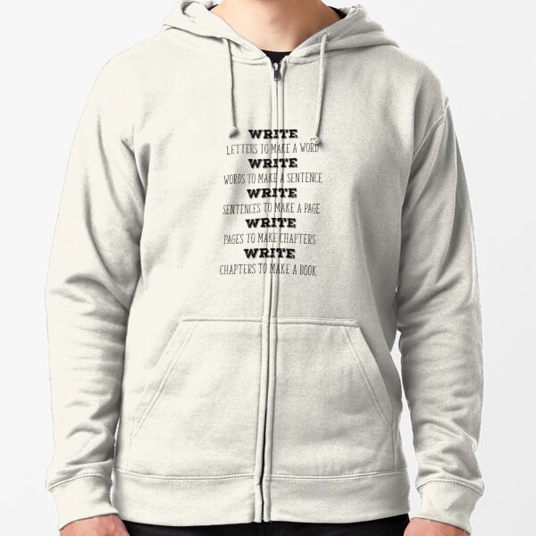 Write letters to make a word Writing Encouragement Zipped Hoodie