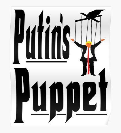 Putins Puppet Trump Poster
