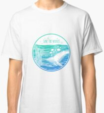 Save the Whales! Classic T-Shirt