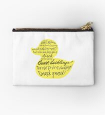 too old to be a duckling! quack quack!  Studio Pouch