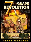 7th Grade Revolution by VesuvianMedia