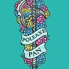 POLEAXE PAN by foxflight