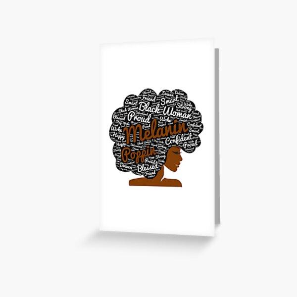Melanin Poppin Natural Hair Afro Art Black Woman Greeting Card