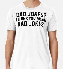Dad jokes. Premium T-Shirt