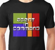 I am Agent in Command  Unisex T-Shirt