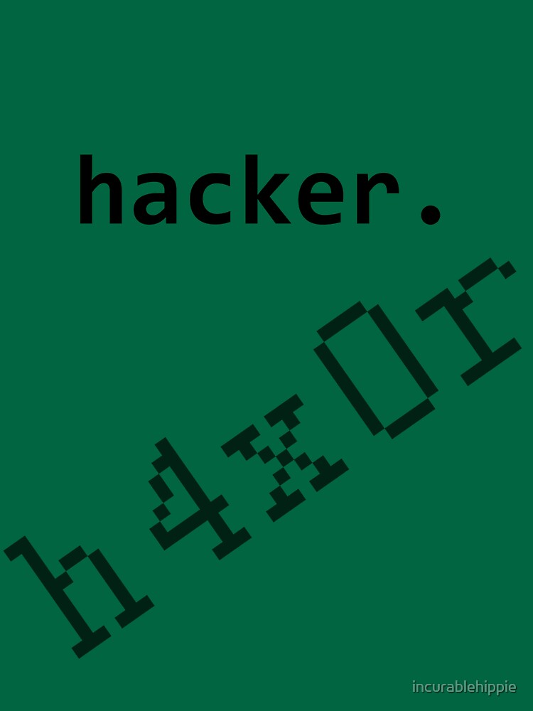 Hacker h4x0r by incurablehippie