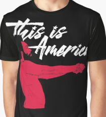 This is America!  Graphic T-Shirt