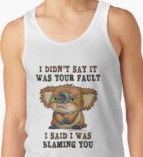 Drop Bear YOUR Fault Tank Top