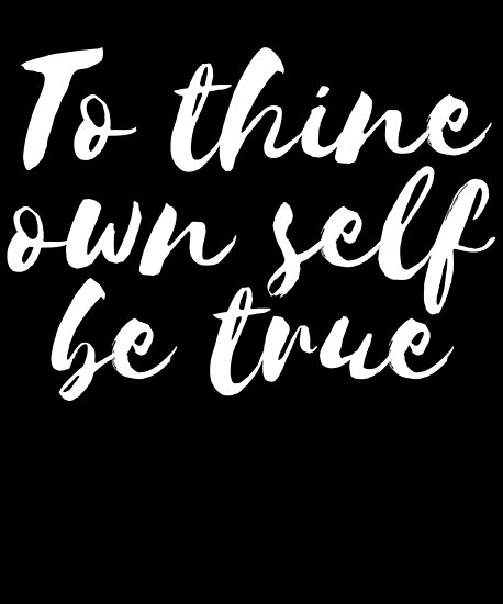 who said to thine own self be true