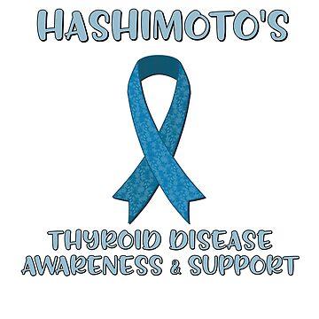 Hashimotos Disease Awareness & Support by GiftedPursuits