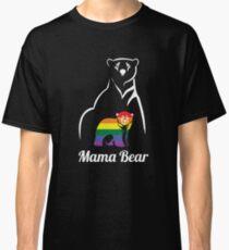 LGBT Mama Bear Gay Pride Equal Rights Rainbow Gift Classic T-Shirt