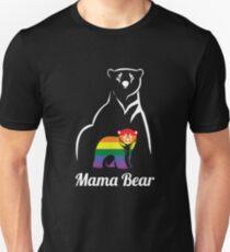 LGBT Mama Bear Gay Pride Equal Rights Rainbow Gift Unisex T-Shirt