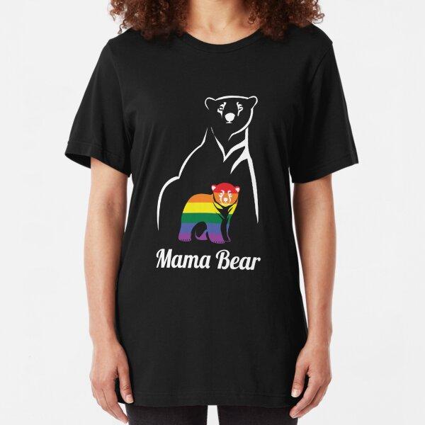 LGBT Mama Bear Gay Pride Equal Rights Rainbow Gift Slim Fit T-Shirt