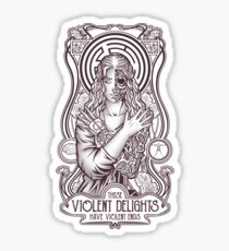 Violent Delights Sticker