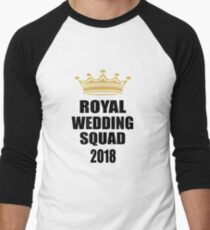 ROYAL WEDDING SQUAD 2018 Men's Baseball ¾ T-Shirt