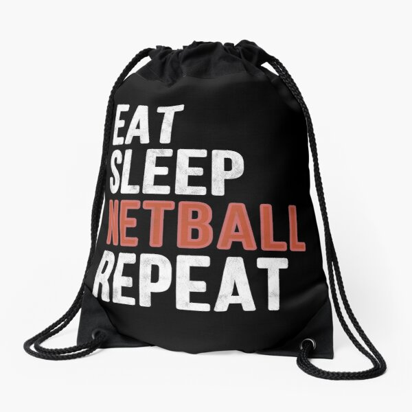 Eat sleep netball repeat funny gift Drawstring Bag
