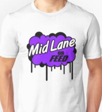 League of Legends: Mid Lane or Feed T-Shirt