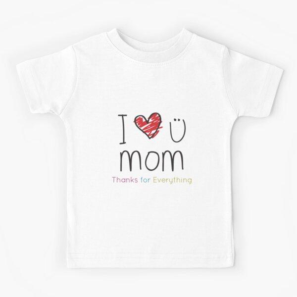 I Love U Mom Kids T-Shirt
