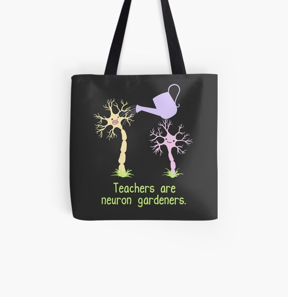 Teachers Are Neuron Gardeners All Over Print Tote Bag