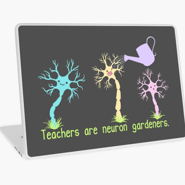 Teachers Are Neuron Gardeners Laptop Skin
