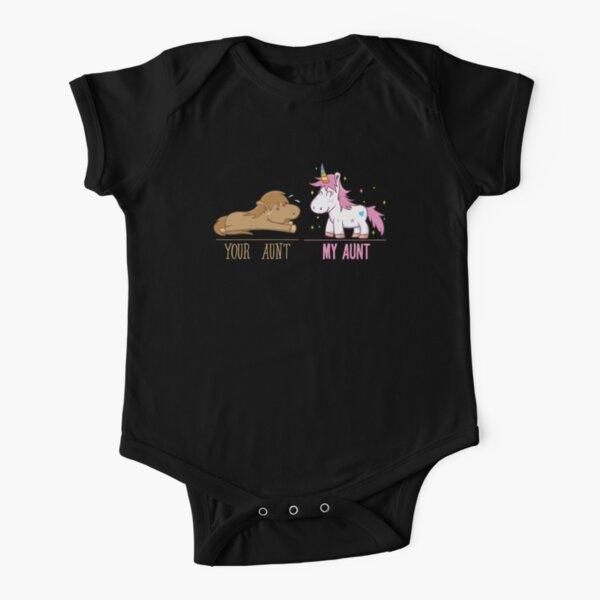 Unicorns Your Aunt My Aunt Quote Godchild Gift Short Sleeve Baby One-Piece