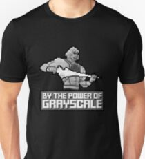 By the Power of Grayscale Unisex T-Shirt