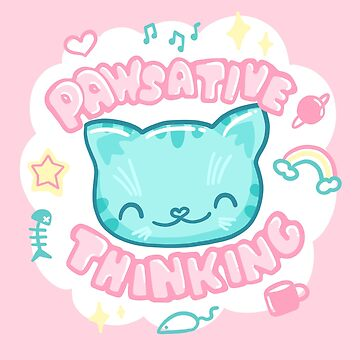 Pawsative Thinking! Cute cat pun by Punstoppable