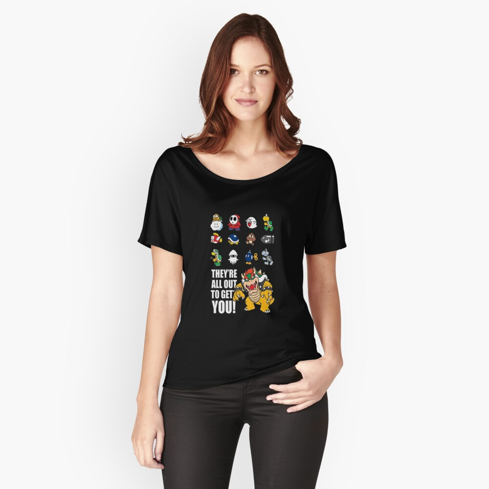 """They're All Out To Get You!"" Mario Characters Design Women's Relaxed Fit T-Shirt Front"