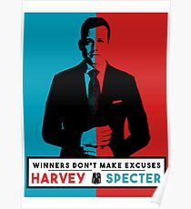 Winners don't make excuses - Harvey Specter Quotes - Suits  Poster