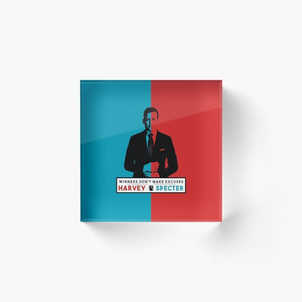 Winners don't make excuses - Harvey Specter Quotes - Suits  Acrylic Block