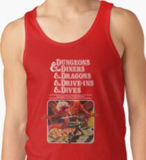 Dungeons & Diners & Dragons & Drive-Ins & Dives: Slightly Larger Image Tank Top