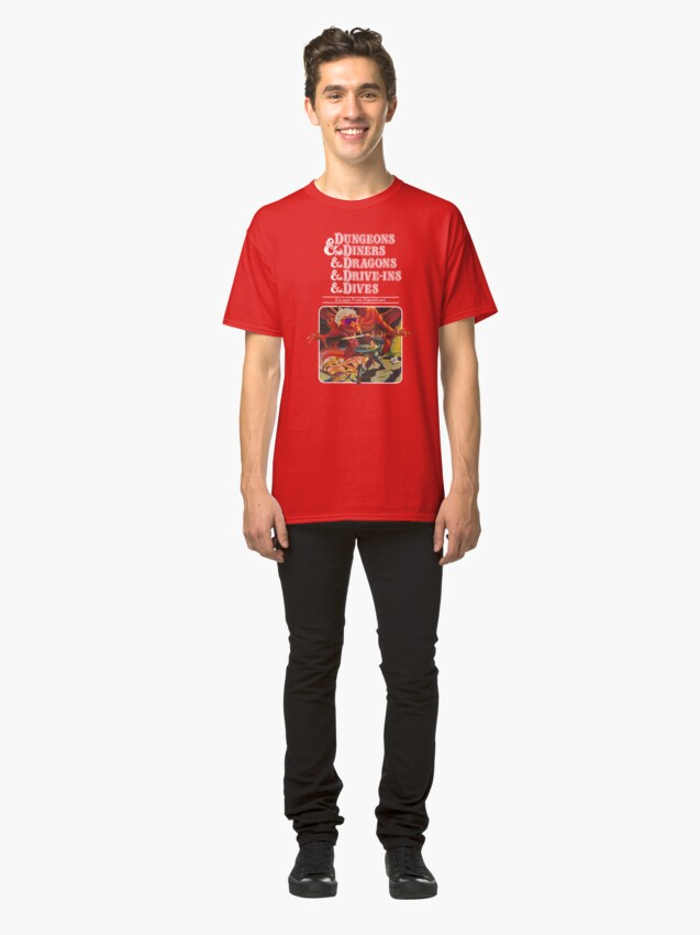 Alternate view of Dungeons & Diners & Dragons & Drive-Ins & Dives: Slightly Larger Image Classic T-Shirt