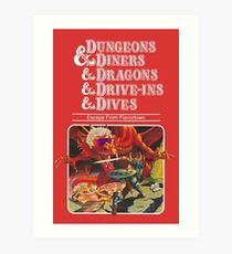 Dungeons & Diners & Dragons & Drive-Ins & Dives: Slightly Larger Image Art Print