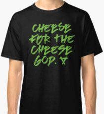 Cheese for the Cheese God Warhammer Age of Sigmar Blood Bowl Skaven Classic T-Shirt