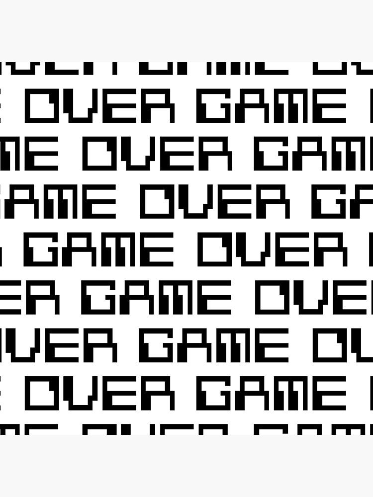 GAME OVER (black) by Etakeh