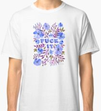 F*ck It – Blueberry Palette Classic T-Shirt