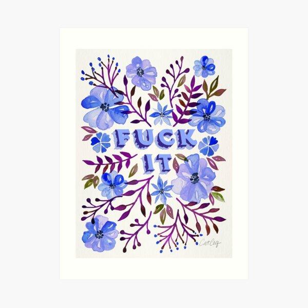 F*ck It – Blueberry Palette Art Print