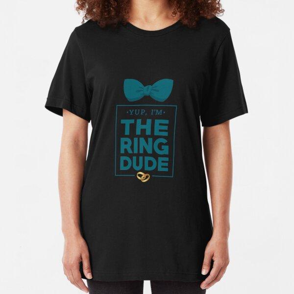 Yup Im the Ring Dude   ring bearer shirt   ring bearer gifts   ring bearer gifts for boys   ring bearer kids   wedding gift idea   wedding gift for son   wedding gift boy   ring bearer kids Slim Fit T-Shirt