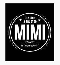 Genuine & trusted MIMI - Mother's Day Gift for grandma and mama Photographic Print
