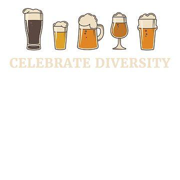 Celebrate Diversity Beer  by rockpapershirts