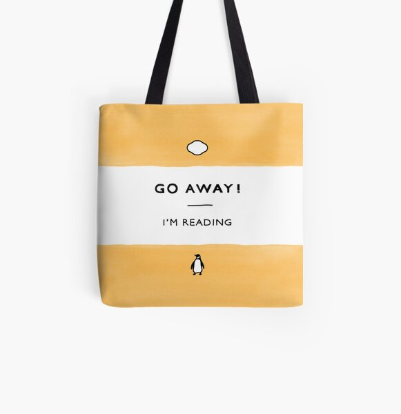 ¡Vete! Estoy leyendo - Penguin Classic Book - Book Lover, Book Quote Bolsa estampada de tela